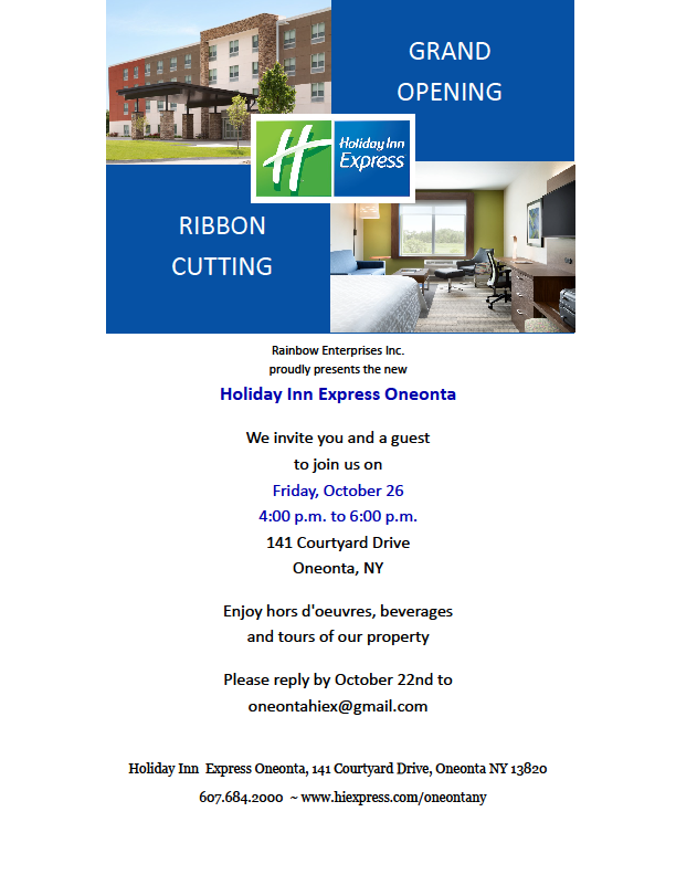 Friendly Reminders – Grand Opening Holiday Inn Express Oneonta-Networking Luncheon at SUNY Oneonta on Novemebr 1