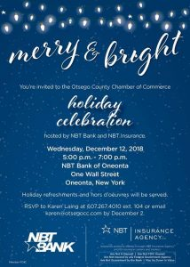 You're invited to Otsego County Chamber of Commerce Holiday Celebration at NBT Bank of Oneonta/Join us at the Chamber office for Upcoming NYS Mandated Training Seminar on Wednesday, December 19, 2018