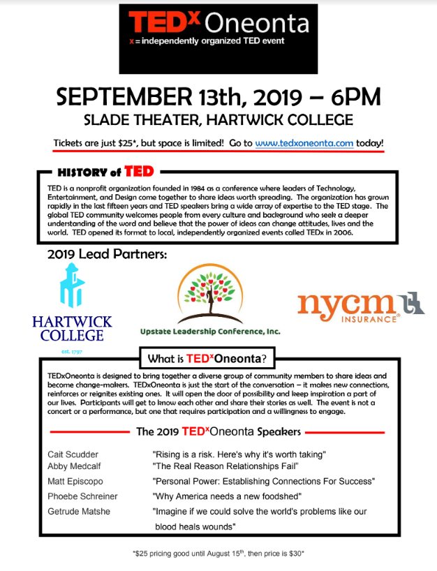 Excellent Speakers for TED X Oneonta Friday, September 13 Hartwick College Slade Theater-Business Workshop with Jason Tabor of Principal Financial Advisor-Otsego County Chamber Weekly Update
