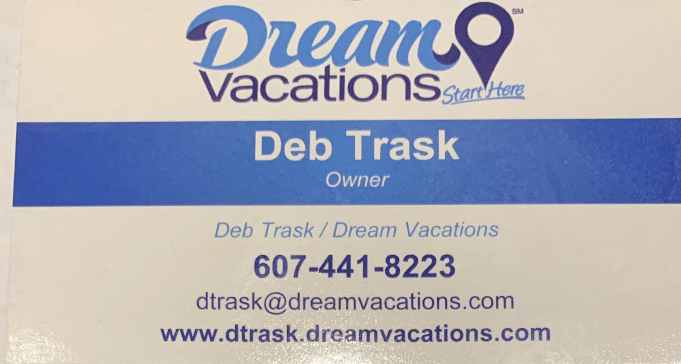 Deb Trask, Dream Vacations