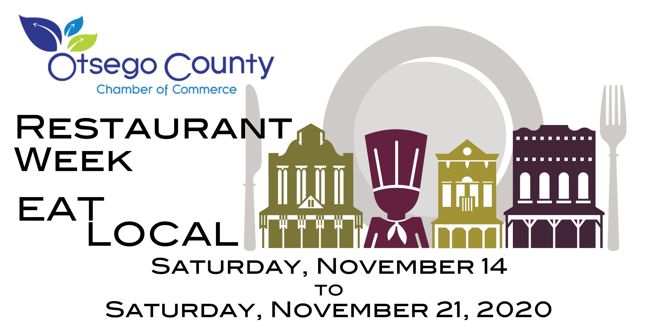 Eat Local Restaurant Week coming November 14- November 21, 2020 All are welcome!